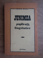 Anticariat: George Mirea - Junimea implicatii lingvistice