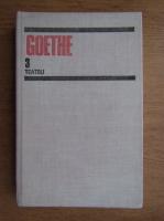 Goethe - Teatru (volumul 3)