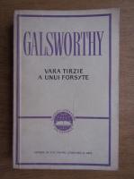Anticariat: John Galsworthy - Vara tarzie a unui forsyte