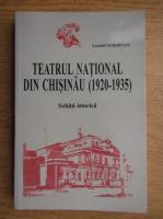 Leonid Cemortan - Teatrul National din Chisinau 1920-1935, schita istorica