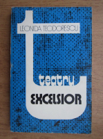 Anticariat: Leonida Teodorescu - Teatrul excelsior