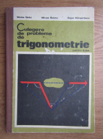 Anticariat: Marius Stoka - Culegere de probleme de trigonometrie pentru licee