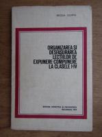 Anticariat: Necula Olimpia - Organizarea si desfasurarea lectiilor de expundere-compunere la clasele I-IV
