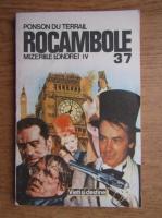 Anticariat: Ponson du Terrail - Rocambole (volumul 37)