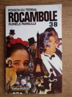 Anticariat: Ponson du Terrail - Rocambole (volumul 38)