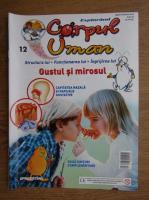 Anticariat: Revista explorand corpul uman. Gustul si mirosul. Nr. 12