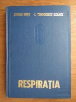Stefan Dutu, I. Teodorescu Exarcu - Fiziologia si fiziopatologia respiratiei