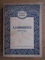 Anticariat: A. I. Odobescu - Opere (volumul 1)