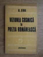 Anticariat: Al. Dima - Viziunea cosmica in poezia romaneasca