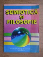 Anticariat: Alexandru Boboc - Semiotica si filosofie