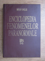 Brian Inglis - Enciclopedia fenomenelor paranormale