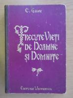 Anticariat: C. Gane - Trecute vieti de doamne si domnite (volumul 1, 1941)