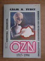 Anticariat: Calin N. Turcu - Enciclopedia observatiilor OZN din Romania, 1517-1994