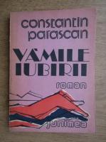 Constantin Parascan - Vamile iubirii