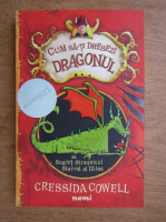 Cressida Cowell - Cum sa-ti dresezi dragonul