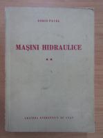 Dorin Pavel - Masini hidraulice (volumul 2)