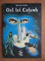 Eduard Jurist - Oul lui Columb