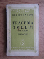 Anticariat: Emeric Madach - Tragedia omului (1934)