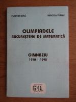Florin Diac, Mircea Fianu - Olimpiadele bucurestene de matematica, gimnaziu 1990-1995