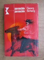 Anticariat: Georg Scherg - Paraschiv Paraschiv