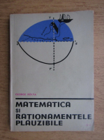 George Polya - Matematica si rationamente plauzibile (volumul 2)