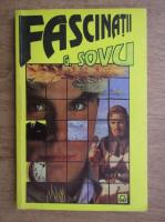 Anticariat: George Sovu - Fascinatii