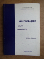 Ion Diaconu - Minoritatile, Statut, Perspective