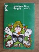 Anticariat: Kiss Janos - Spectacol de gala