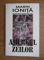 Marin Ionita - Amurgul zeilor