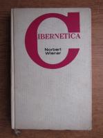 Anticariat: Norbert Wlener - Cibernetica