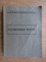 Petre Dulfu - Electrotehnica practica (1937)
