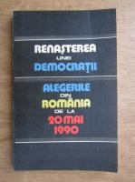 Anticariat: Renasterea unei democratii, Alegerile din Romania de la 20 mai 1990