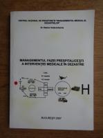 Steiner Grete Iohanna - Managementul fazei prespitalicesti a interventiei medicale in dezastre