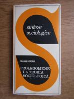 Anticariat: Traian Herseni - Prolegomene la teoria sociologica