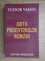 Tudor Vianu - Arta prozatorilor romani