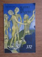 Anticariat: Vasile Manuceanu - Statuile lui Benjamin, nr. 372