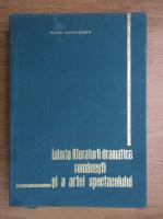 Virgil Bradateanu - Istoria literaturii dramatice romanesti si a artei spectacolului (volumul 1)