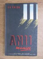 Anticariat: A. G. Vaida - Anii maniei