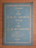 Anticariat: Acatistul si viata Sf. M. Mc. Gheorghe si acatistul si viata Sf. M. Mc. Dimitrie (1933)