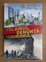Adnan Oktar - Islamul denunta terorismul