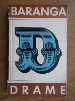 Anticariat: Aurel Baranga - Drame