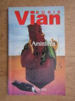 Boris Vian - Amintirea