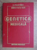 C. Maximilian, Doina Maria Ioan - Genetica medicala