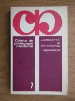 Anticariat: Caiete de pedagogie moderna, Lichidarea si combaterea reperentiei