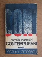 Corneliu Buzinschi - Contemporanii