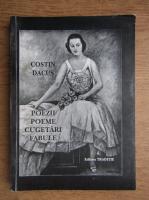Costin Dacus - Poezii, poeme, cugetari, fabule