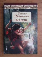Dimitrie Bolintineanu - Manoil
