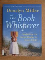Donalyn Miller - The book whisperer