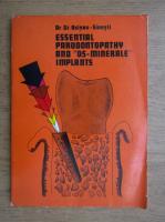 Anticariat: Grigore Osipov Sinesti - Essential parodontopathy and os-minerale implants