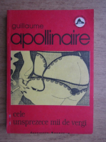 Anticariat: Guillaume Apollinaire - Cele unsprezece mii de vergi